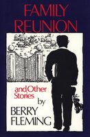 Family Reunion-And Other Stories