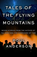 Tales of the Flying Mountains: Stories - Poul Anderson