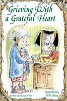 Grieving With a Grateful Heart - Lisa Irish