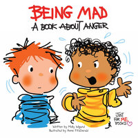 Being Mad: A Book about Anger - Molly Wigand