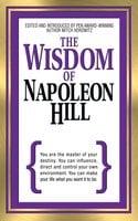 The Wisdom of Napoleon Hill - Napoleon Hill, Mitch Horowitz