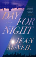 Day for Night - Jean McNeil