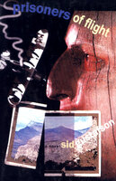 Prisoners of Flight (A Novel) - Sid Gustafson