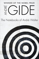 The Notebooks of André Walter - André Gide