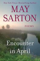 Encounter in April: Poems