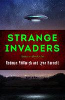 Strange Invaders - Rodman Philbrick, Lynn Harnett