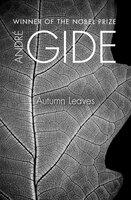Autumn Leaves - André Gide