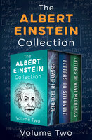 The Albert Einstein Collection (Volume Two): Essays in Science, Letters to Solovine, and Letters on Wave Mechanics - Albert Einstein