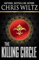 The Killing Circle - Chris Wiltz