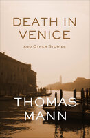 Death in Venice - And Other Stories - Thomas Mann