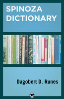 Spinoza Dictionary - Dagobert D. Runes