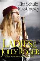 Ladies of the Jolly Roger - Russ Crossley, Rita Schulz