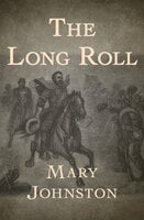 The Long Roll - Mary Johnston