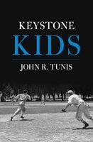 Keystone Kids - John R. Tunis