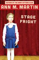 Stage Fright - Ann M. Martin