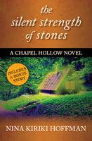 The Silent Strength of Stones - Nina Kiriki Hoffman