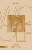 Os diários de Virginia Woolf - Volume 1 - Virginia Woolf