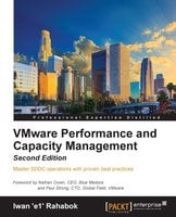 VMware Performance and Capacity Management - Second Edition - Iwan 'e1' Rahabok