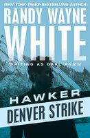 Denver Strike - Randy Wayne White