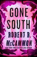 Gone South - Robert McCammon