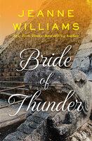 Bride of Thunder - Jeanne Williams