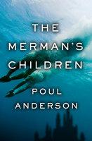 The Merman's Children - Poul Anderson