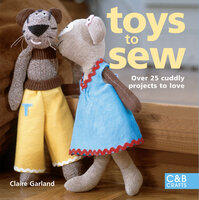 Toys to Sew - Claire Garland
