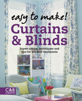 Easy to Make! Curtains & Blinds - Wendy Baker