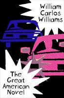 The Great American Novel - William Carlos Williams