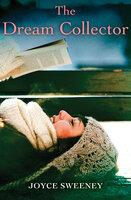 The Dream Collector - Joyce Sweeney