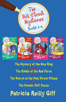 The Polk Street Mysteries Books 1–4: The Mystery of the Blue Ring, The Riddle of the Red Purse, The Secret at the Polk Street School, and The Powder Puff Puzzle - Patricia Reilly Giff