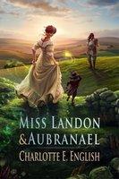 Miss Landon and Aubranael - Charlotte E. English