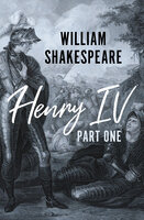 Henry IV Part One - William Shakespeare