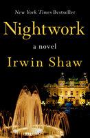 Nightwork: A Novel - Irwin Shaw