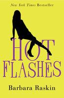 Hot Flashes - Barbara Raskin