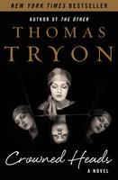 Crowned Heads: A Novel - Thomas Tryon