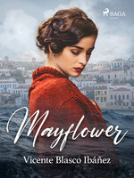 Mayflower - Vicente Blasco Ibañez