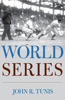 World Series - John R. Tunis