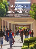 Introducción a tu vida universitaria - Ximena Guadalupe Ravelo Barba, Raquel Mansur Garda, María Eugenia Sosa Rosas, Alma Beatriz Rivera Aguilera