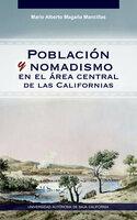 Población y nomadismo en el área central de las Californias - Mario Alberto Magaña Mancillas