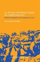 LA AYUDA INTERNACIONAL EN EMERGENCIAS: - Laura Zamudio González