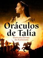 Oráculos de Talía - Gertrudis Gómez de Avellaneda