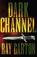 Dark Channel - Ray Garton
