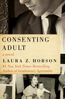 Consenting Adult - Laura Z. Hobson