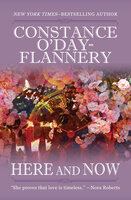 Here and Now - Constance O'Day-Flannery