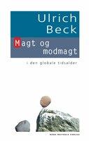 Magt og modmagt - Ulrich Beck