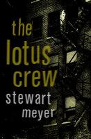 The Lotus Crew - Stewart Meyer
