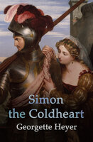 Simon the Coldheart - Georgette Heyer