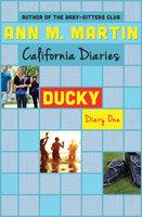 Ducky: Diary One - Ann M. Martin