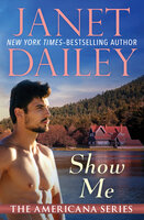 Show Me - Janet Dailey